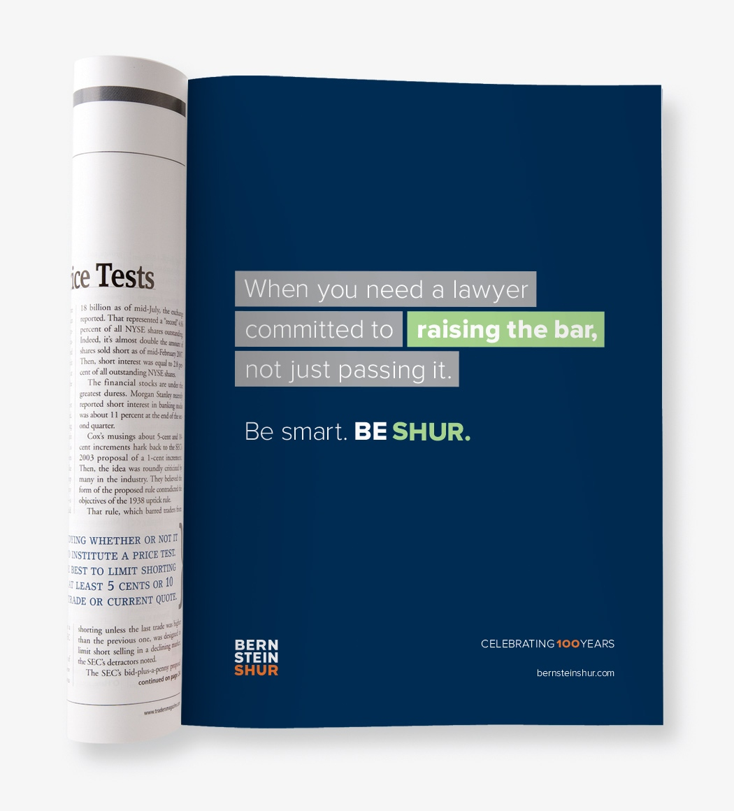 """A Bernstein Shur magazine ad that reads """"When you need a lawyer committed to raising the bar, not just passing it."""""""