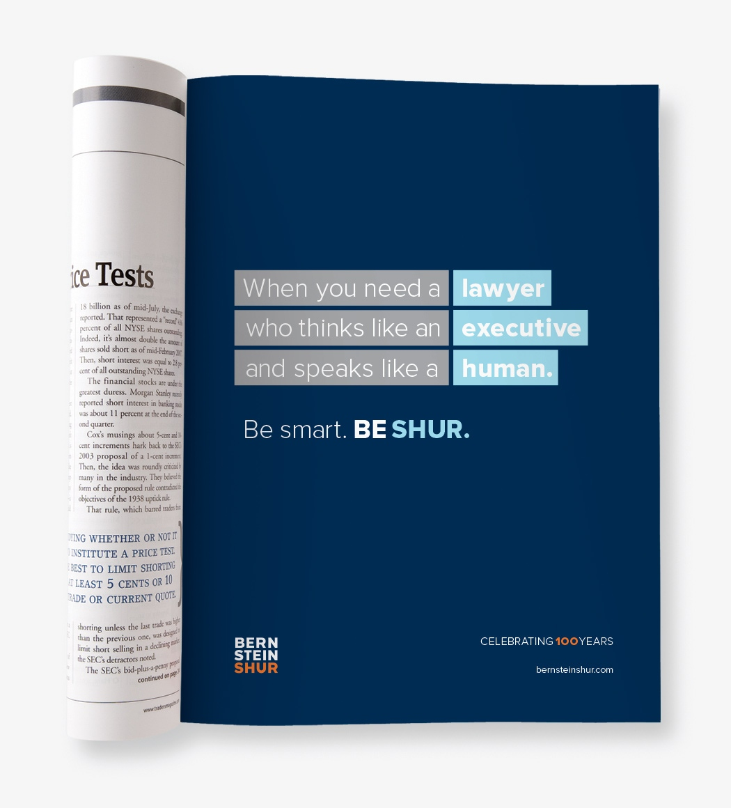 """A Bernstein Shur magazine ad that reads """"When you need a lawyer that thinks like an executive and speaks like a human."""""""