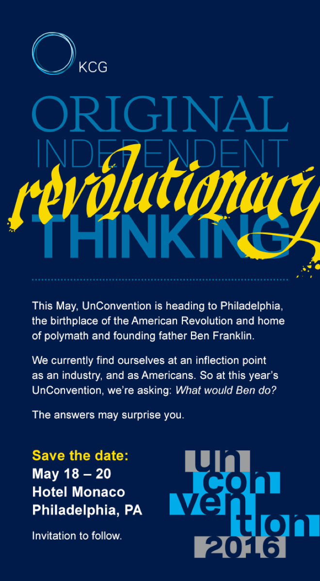 """Save the date mailing for the 2016 KCG Uncon client event with the headline """"Original, independent, revolutionary thinking."""""""