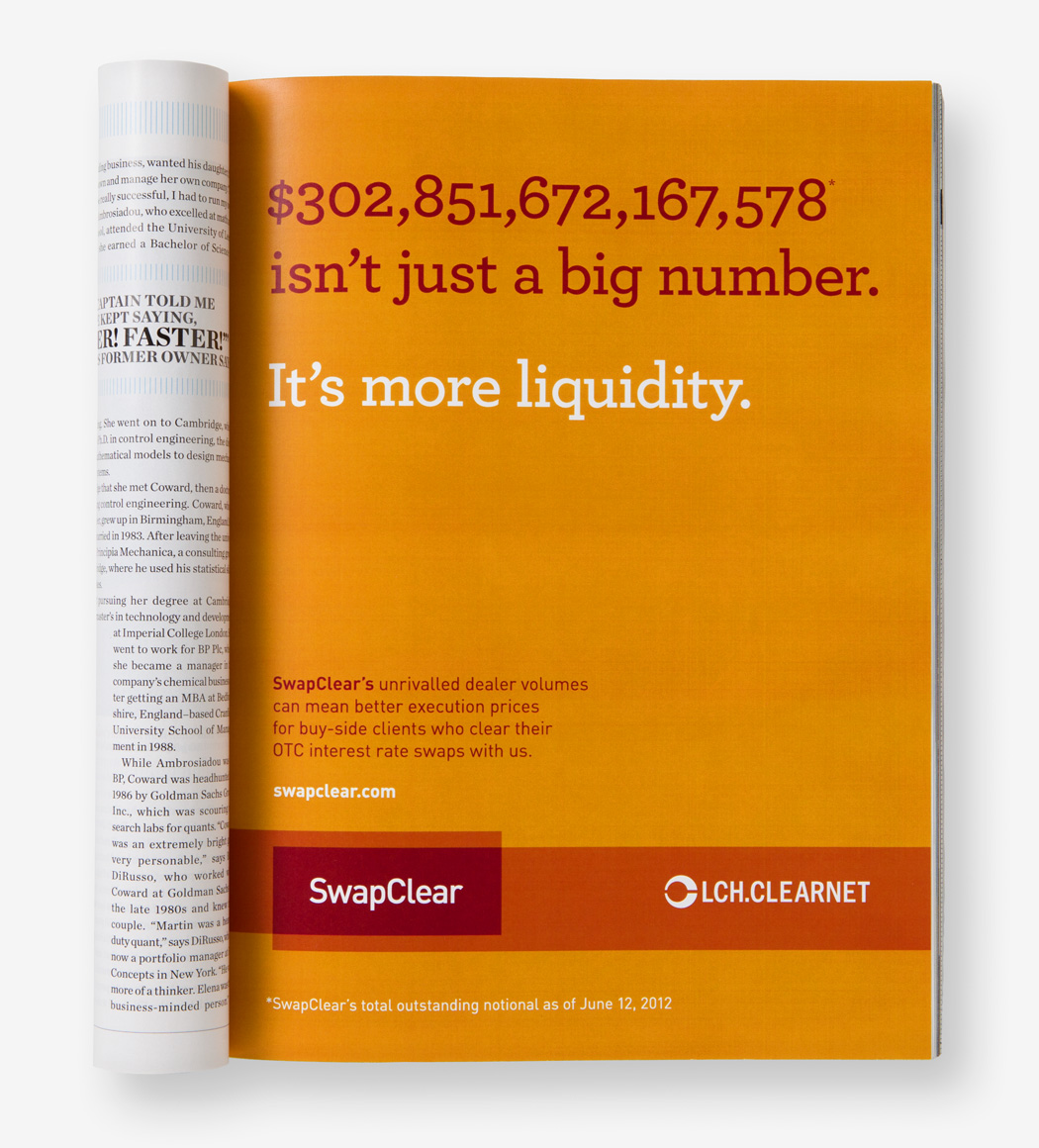 A Swapclear magazine ad with the text, 302,851,672,167,578 isn't just a big number. It's more liquidity.
