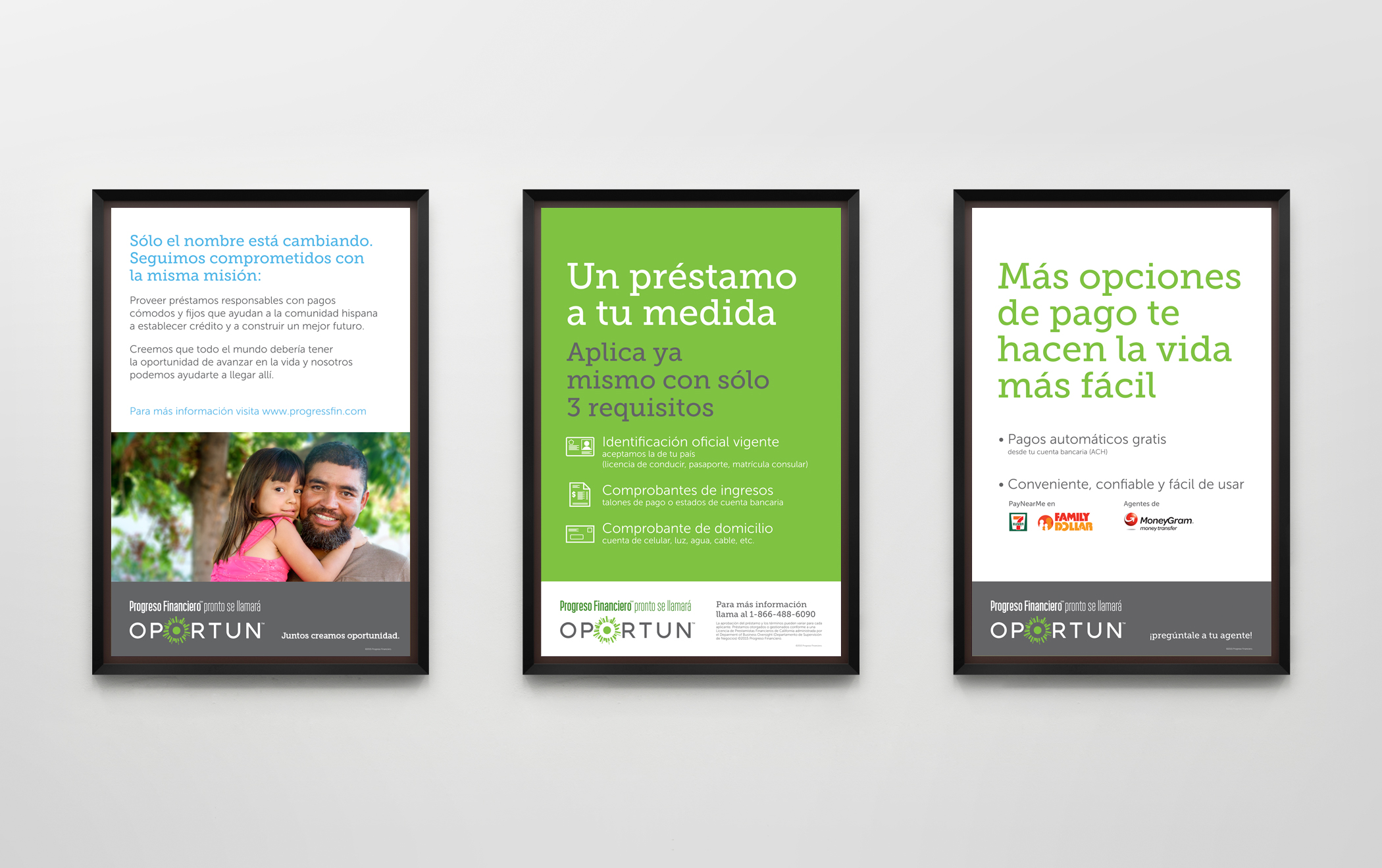 Three framed Oportun retail branch posters with information and brand slogans in Spanish.