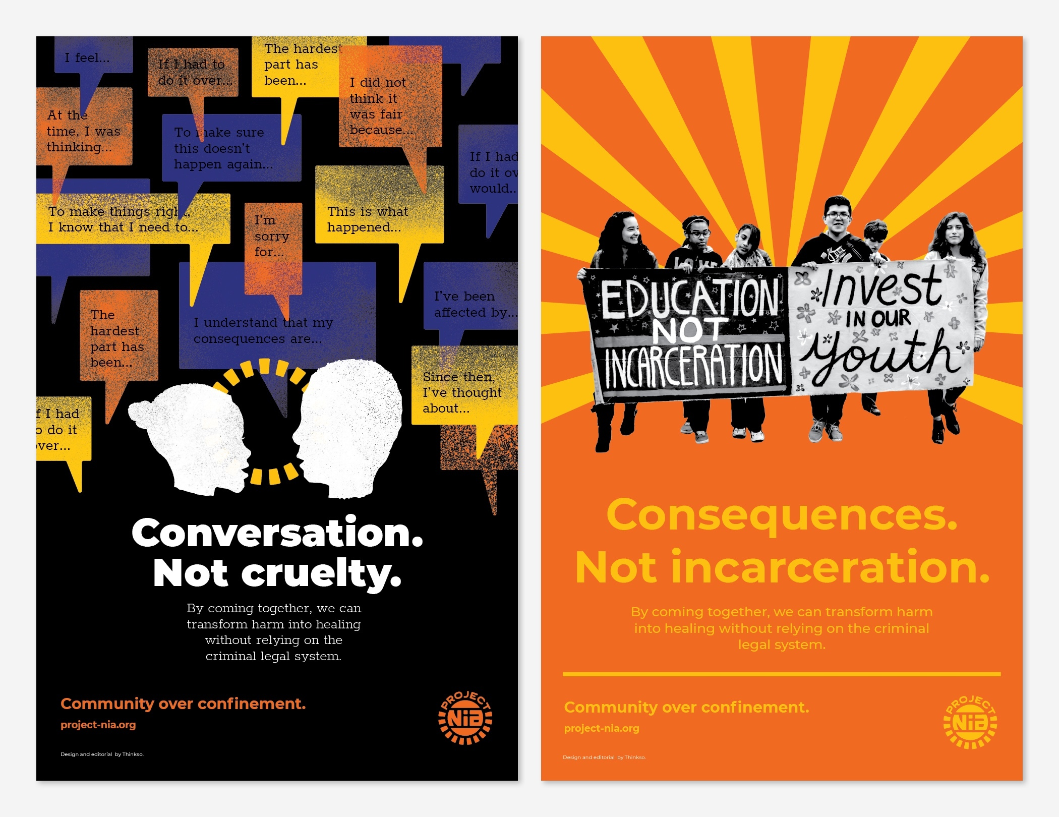 "Two Project Nia educational posters with the headlines ""Conversation, not cruelty"" and ""Consequences not incarceration."