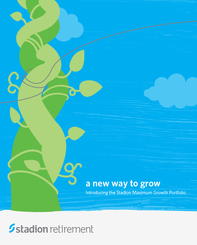 "Stadion Retirement brochure cover with a beanstalk in the sky illustration and the title, ""a new way to grow."""