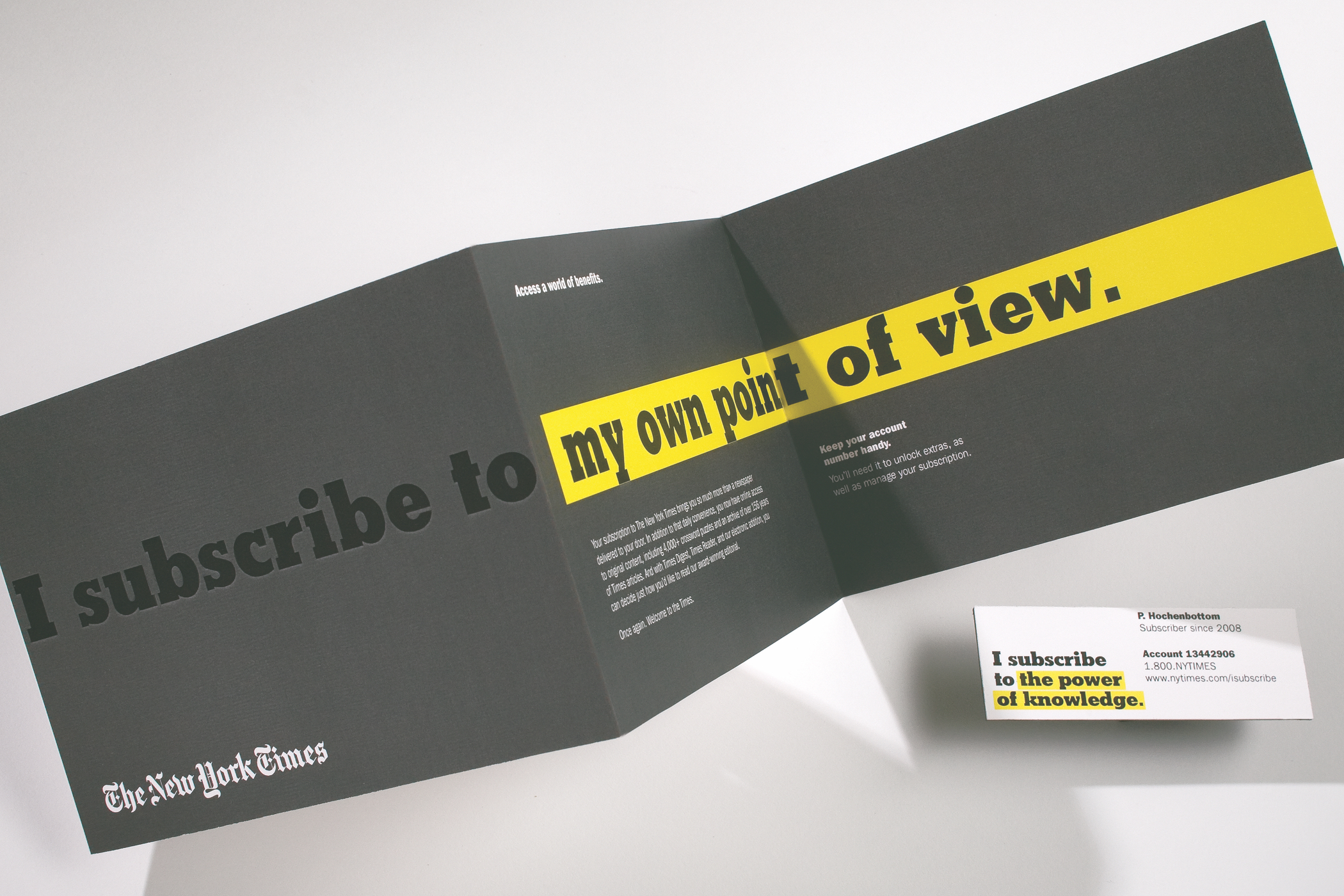 "A fold out New York Times subscriber mailer with the headline ""I subscribe to my own point of view."""