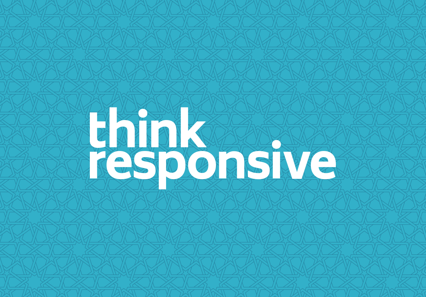 The Think Responsive logotype in white on a teal-colored field overlaid with an intricate geometric pattern.