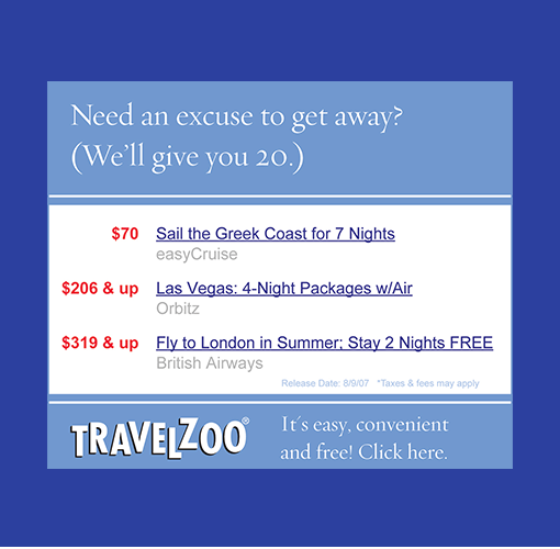 """A Travelzoo digital ad with the headline, """"Need and excuse to get away? We'll give you 20."""""""