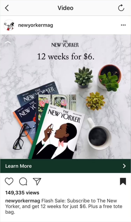 "Promoted Instagram post by The New Yorker of an overhead photo of magazines, succulents, coffee, and glasses with the text in image ""12 weeks for $6""."