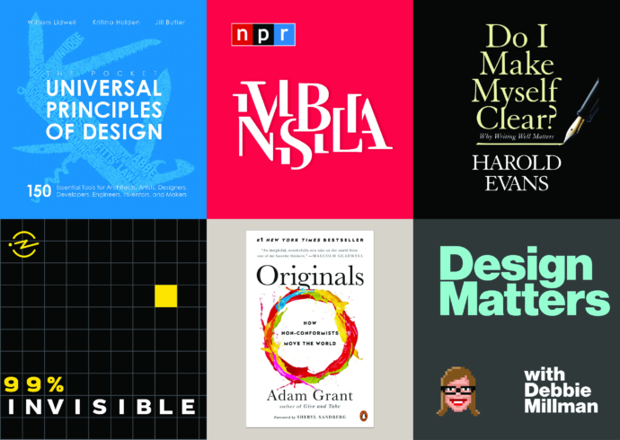 A grid of book covers for the books Universal Principles of Design, Design Matters, Do I Make Myself clear, and others.