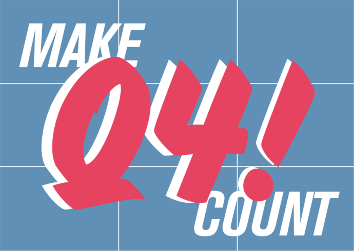 Large white and pink letters spell out Make Q4 count on a blue, gridded background.